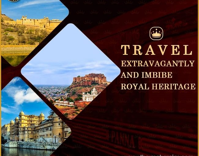 Explore the Splendour of Rajasthan on the Maharajas Express Train Route